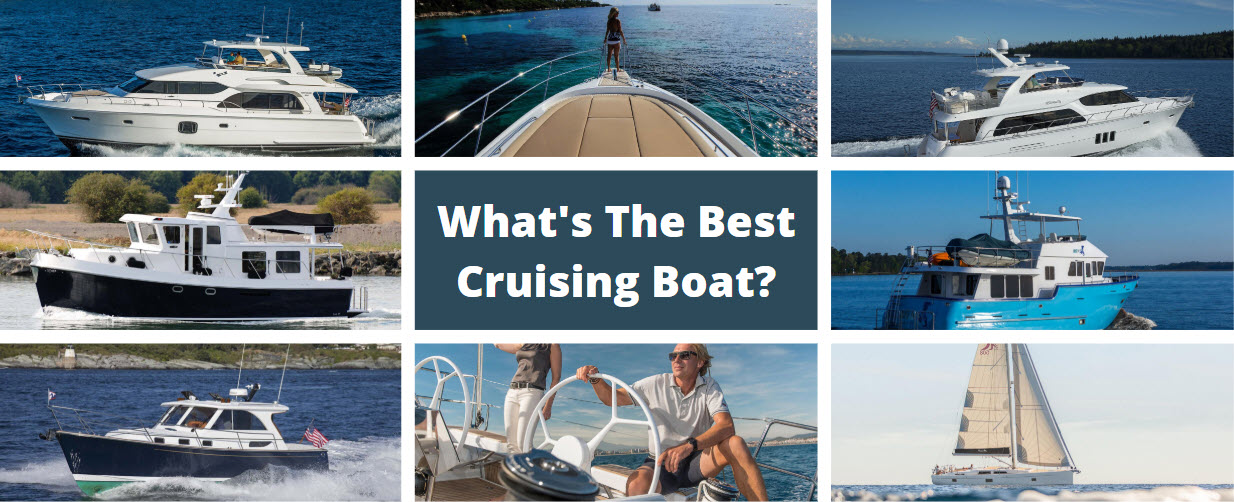 best cruising boats