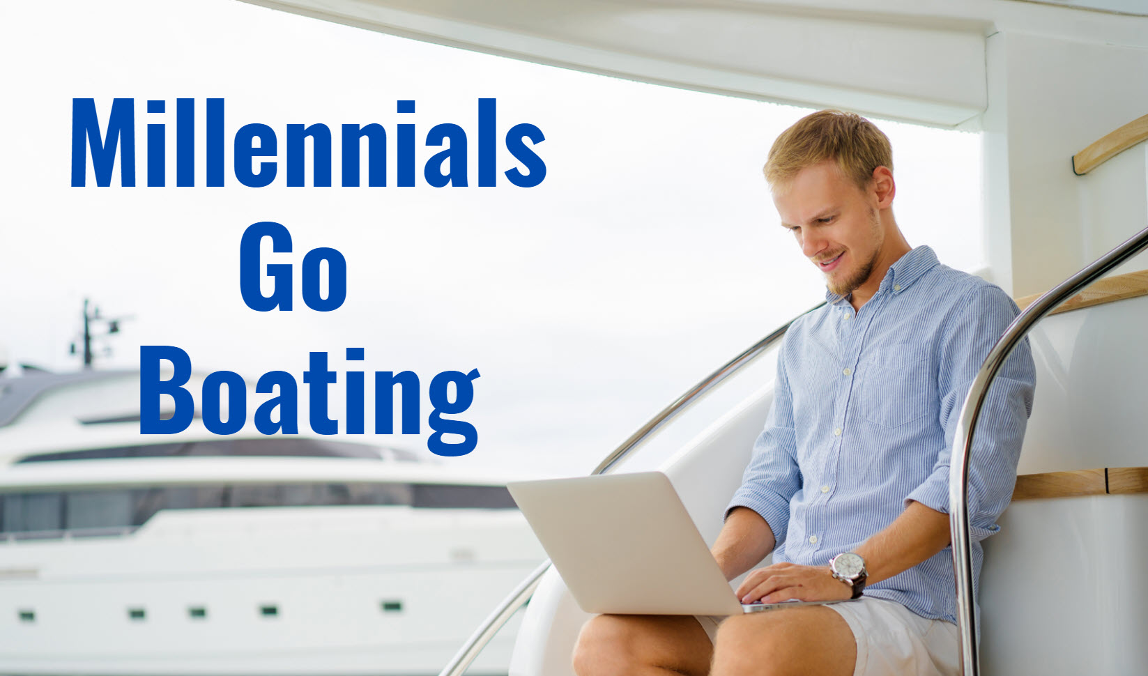 millenials go boating