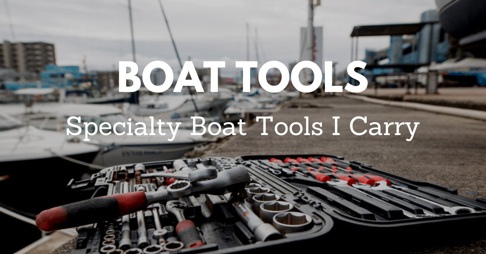 Boat Tools Needed For Owners