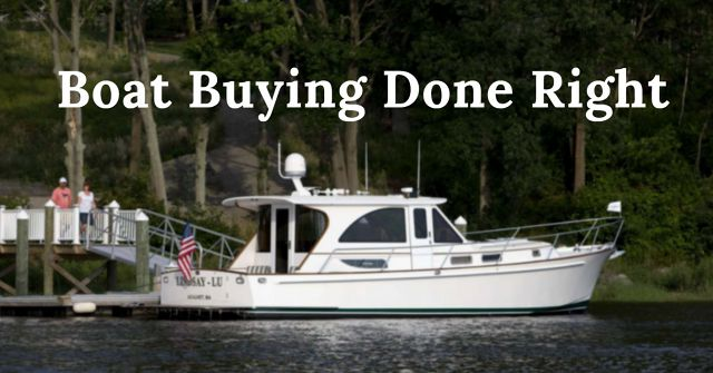 Boat Buying Done Right