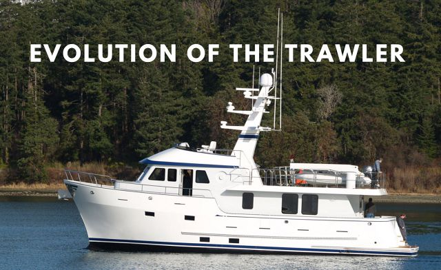The Evolution of the Trawler Yacht